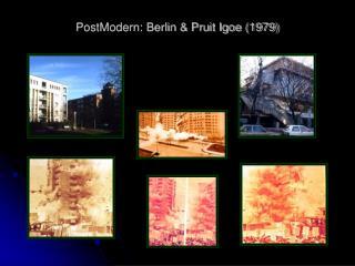 PostModern: Berlin & Pruit Igoe (1979)