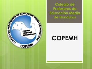 CO Colegio de Profesores de Educación Media de Honduras