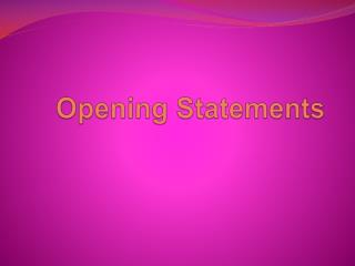 Opening Statements