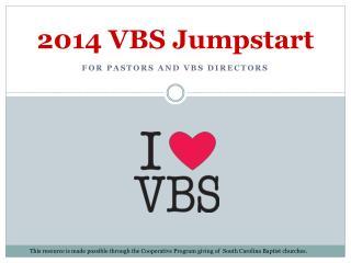 2014 VBS Jumpstart