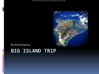 Big Island Trip