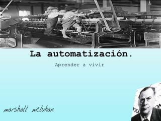 La  automatización .