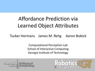 Affordance Prediction via Learned Object Attributes