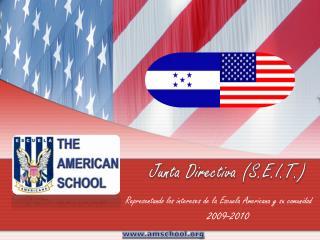Representando los intereses de la Escuela Americana y su comunidad