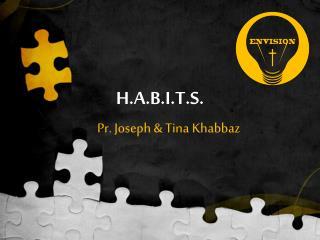 H.A.B.I.T.S.