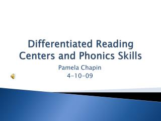 Differentiated Reading Centers and Phonics Skills