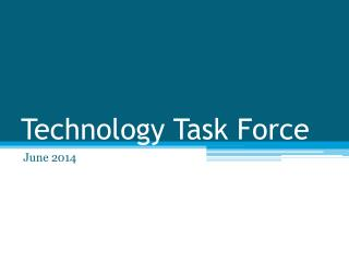 Technology Task Force