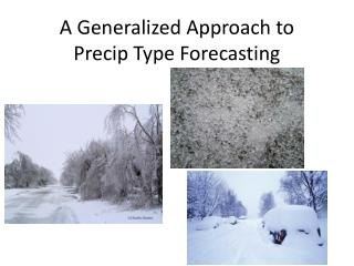 A Generalized Approach to Precip Type Forecasting