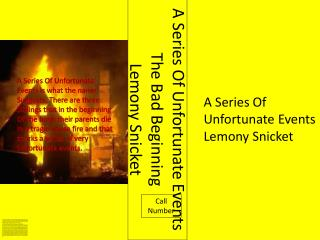 A Series Of Unfortunate Events The Bad Beginning Lemony  Snicket