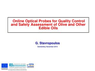 Online Optical Probes for Quality Control and Safety Assessment of Olive and Other Edible Oils