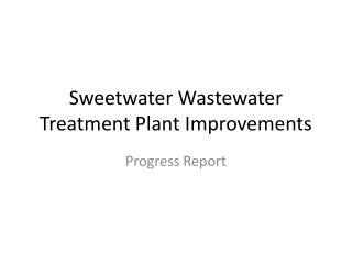 Sweetwater Wastewater Treatment Plant Improvements