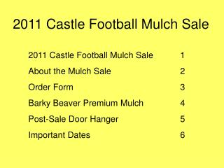 2011 Castle Football Mulch Sale