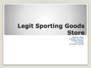 Legit Sporting Goods Store