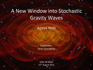 A New Window into Stochastic Gravity Waves