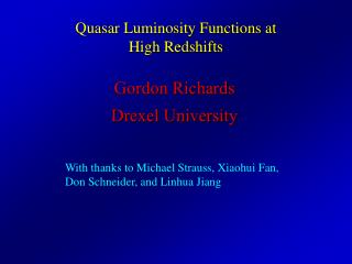 Quasar Luminosity Functions at High  Redshifts