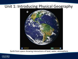 Unit 1: Introducing Physical Geography