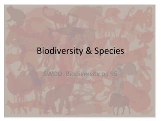 Biodiversity & Species