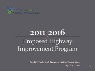 2011-2016 Proposed Highway Improvement Program