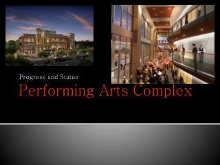 Performing Arts Complex