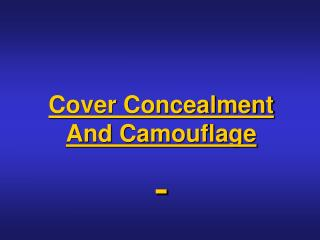 Cover Concealment And Camouflage Introduction