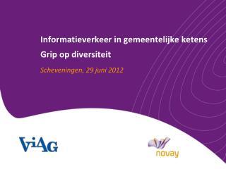 Informatieverkeer  in  gemeentelijke ketens Grip op  diversiteit