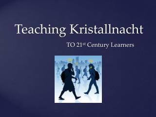 Teaching Kristallnacht