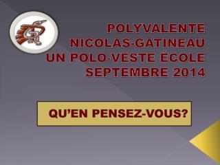 POLYVALENTE  NICOLAS-GATINEAU UN POLO-VESTE ÉCOLE SEPTEMBRE 2014