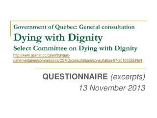 QUESTIONNAIRE  (excerpts) 13 November 2013
