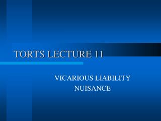TORTS LECTURE 11