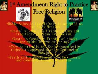 1 st  Amendment: Right to Practice Free Religion