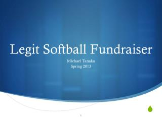 Legit Softball Fundraiser