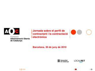 Jornada sobre el perfil de  contractant  i la  contractació electrònica