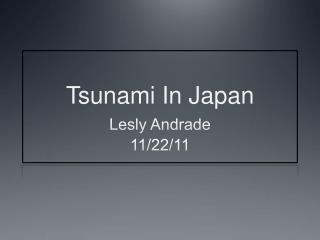 Tsunami In Japan Lesly A