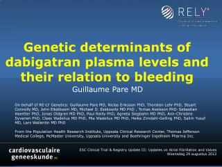 Genetic determinants of  dabigatran  plasma levels and their relation to bleeding