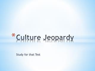 Culture Jeopardy