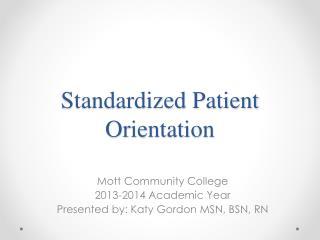 Standardized Patient Orientation