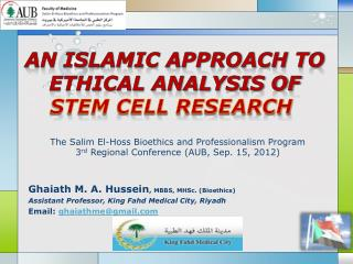 An Islamic Approach to Ethical Analysis of  Stem Cell Research