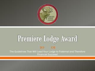 Premiere Lodge Award