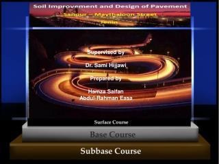 Supervised by Dr. Sami Hijjawi Prepared by Hamza Saifan Abdul-Rahman Easa