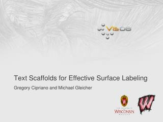 Text Scaffolds for Effective Surface Labeling
