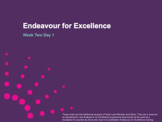 Endeavour for  Excellence
