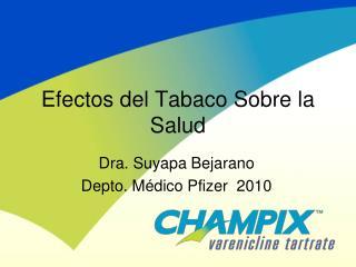 Efectos del Tabaco Sobre la Salud