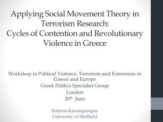 Workshop in Political Violence, Terrorism and Extremism in Greece and Europe