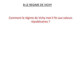 B-LE REGIME DE VICHY