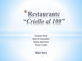 "Restaurante  "" Criollo al 100"""