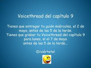 Voicethread  del  capítulo  9