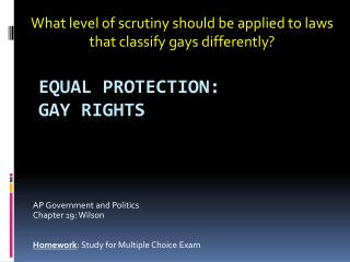 Equal Protection:  Gay  Rights