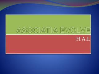 ASOCIATIA EVOLVE
