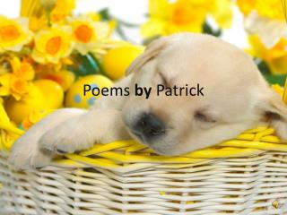 Poems  by  Patrick