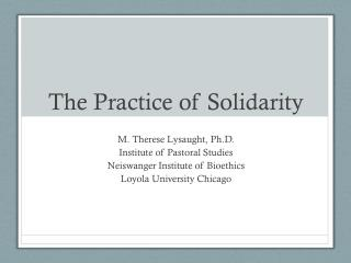The Practice  of Solidarity